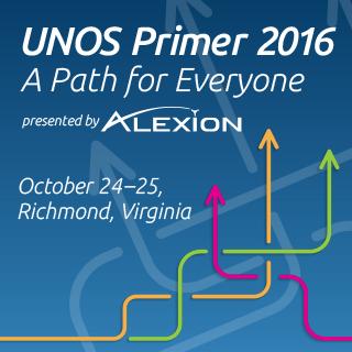 UNOS Primer - October 24-25, 2016 - Richmond, VA